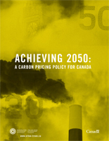 Achieving 2050: A Carbon Pricing Policy for Canada