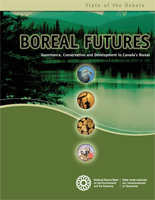 Boreal Futures: Governance, Conservation and Development in Canada's Boreal
