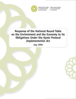 2008 Response of the NRTEE to its Obligations Under the Kyoto Protocol Implementation Act