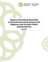 2010 Response of the NRTEE to its Obligations under the Kyoto Protocol Implementation Act