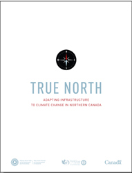 True North: Adapting Infrastructure to Climate Change in Northern Canada